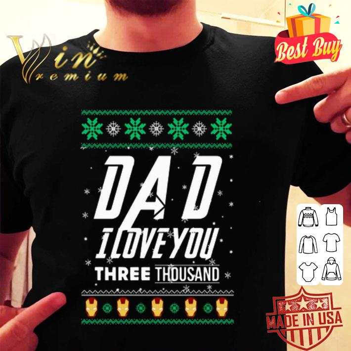 - Dad I love you three thousand ugly Christmas sweater