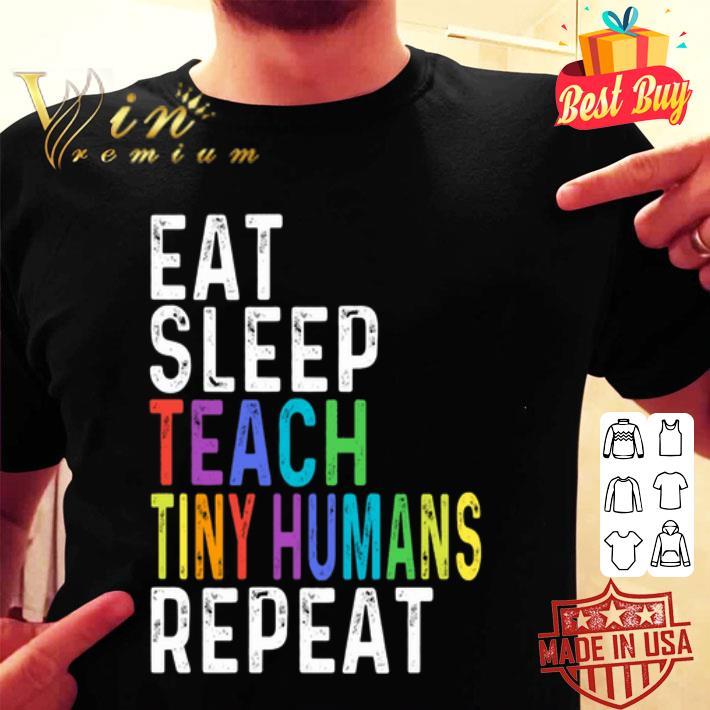 Eat sleep teach tiny humans repeat LGBT shirt