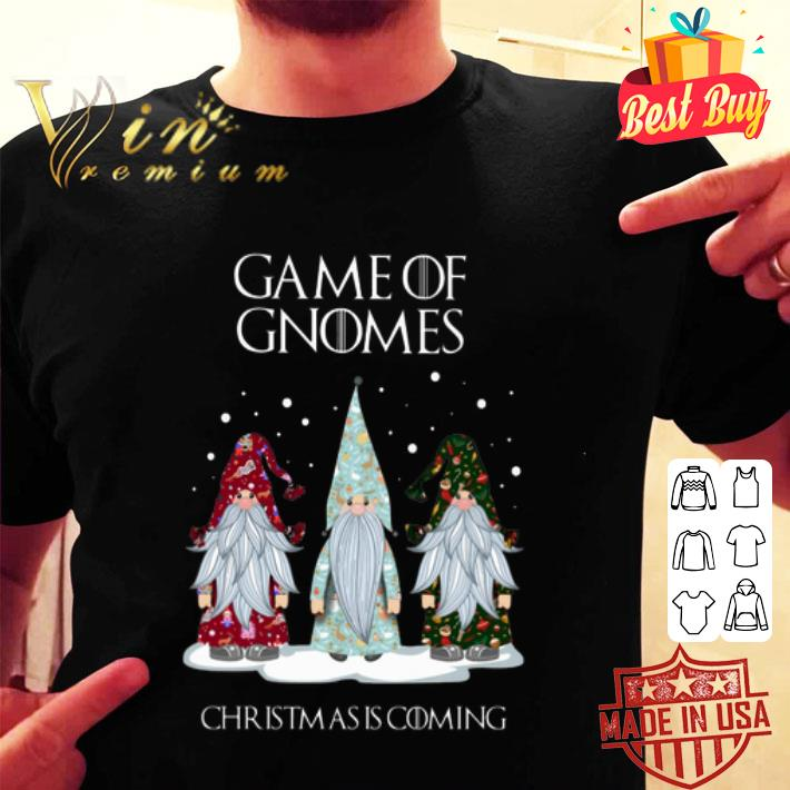 - Game Of Gnomes Christmas is coming GOT shirt