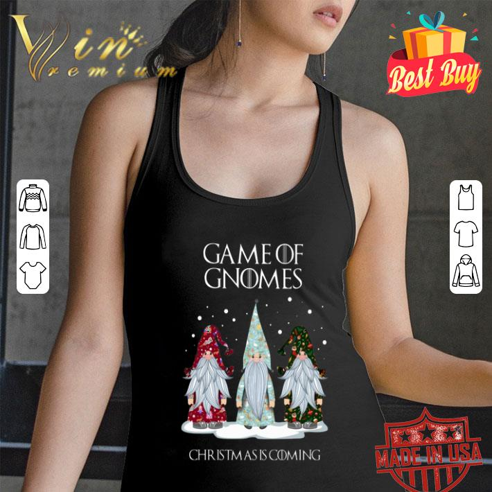 Game Of Gnomes Christmas is coming GOT shirt