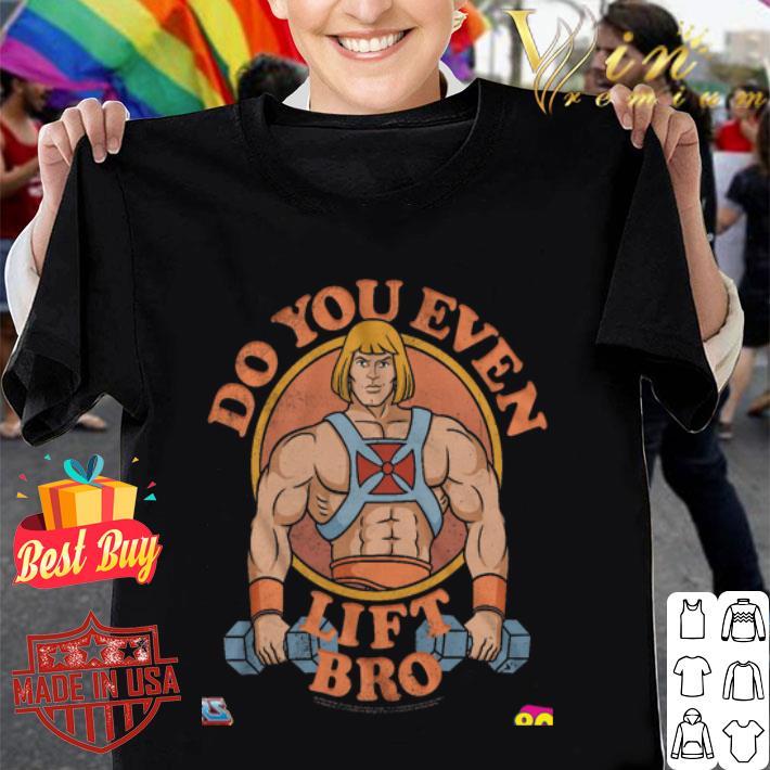 He-Man Do you even lift bro shirt