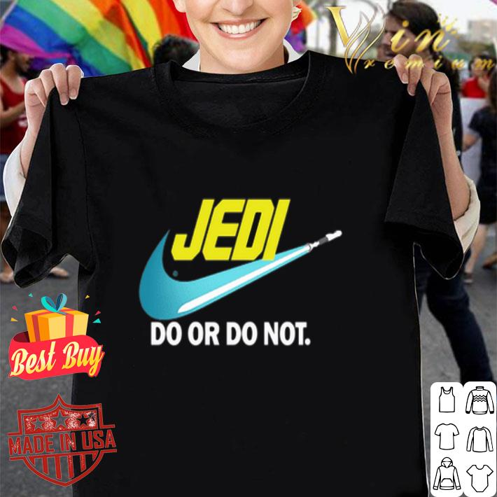 - Jedi Nike do or do not Star Wars shirt