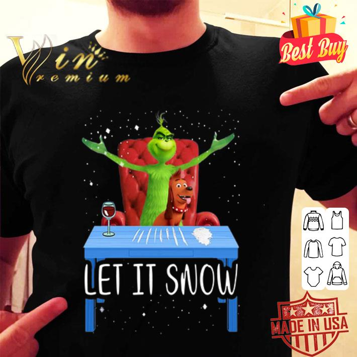 - Let It Snow Grinch and Max Christmas shirt
