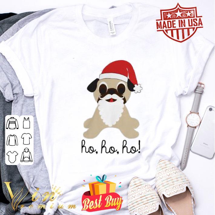 - Pug dog santa ho ho ho Christmas shirt