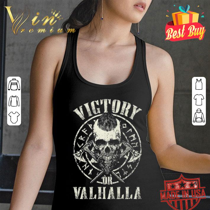 - Skull Viking Victory Or Valhalla shirt