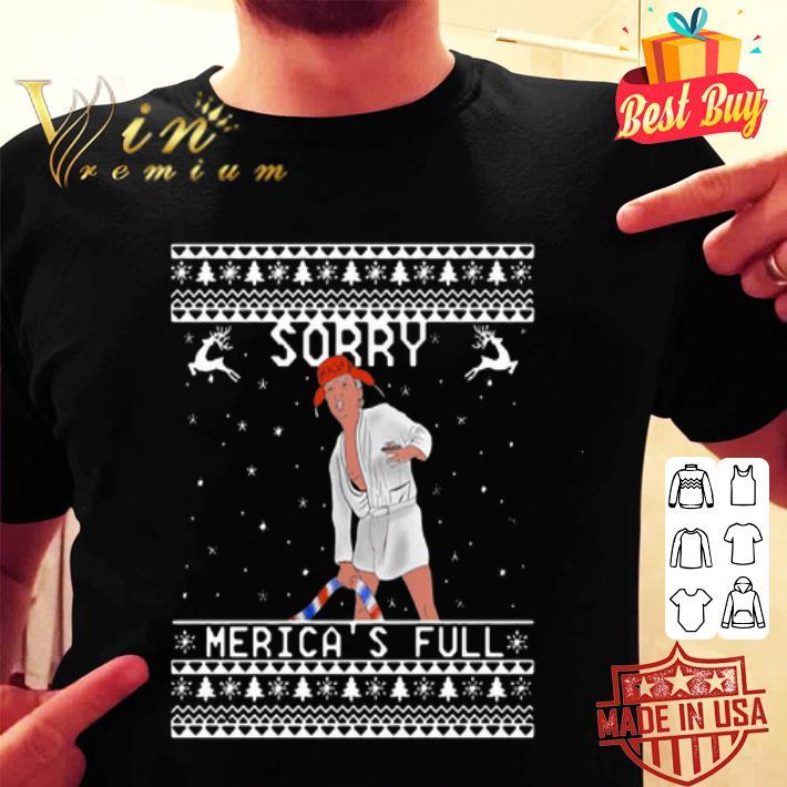 - Trump Cousin Eddie Sorry Merica's full ugly Christmas sweater
