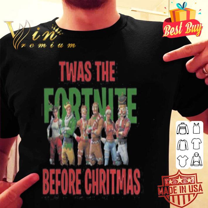 Twas the Fornite before Christmas shirt