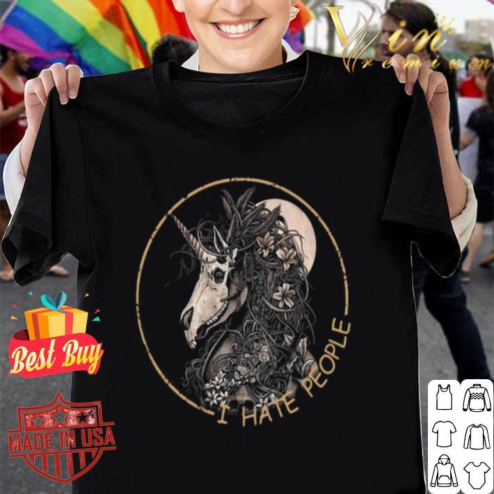 - Unicorn Skull I Hate People shirt