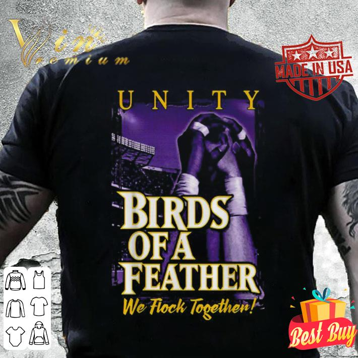 Unity Birds of a Feather we flock together shirt