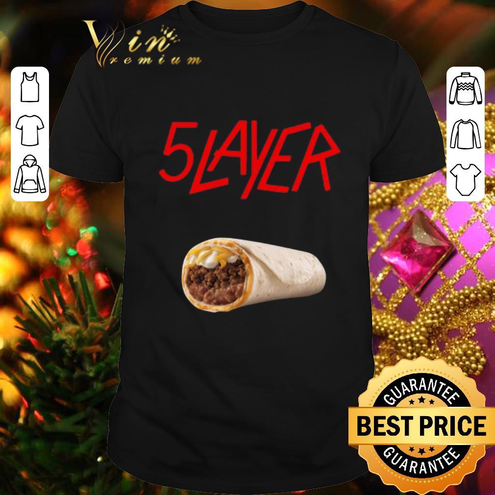 - 5 Layer Tacos Slayer shirt