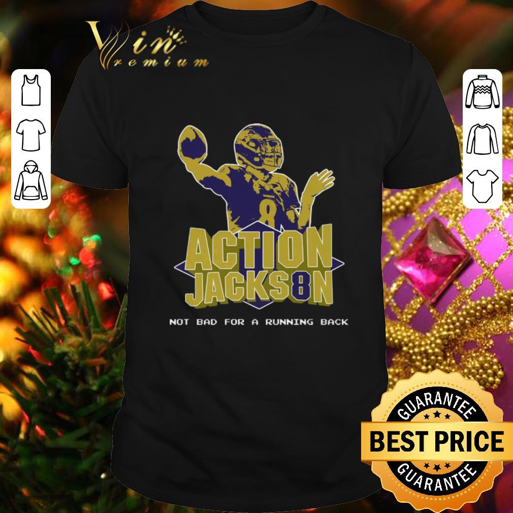 - Action Jackson Not Bad For A Running Back shirt