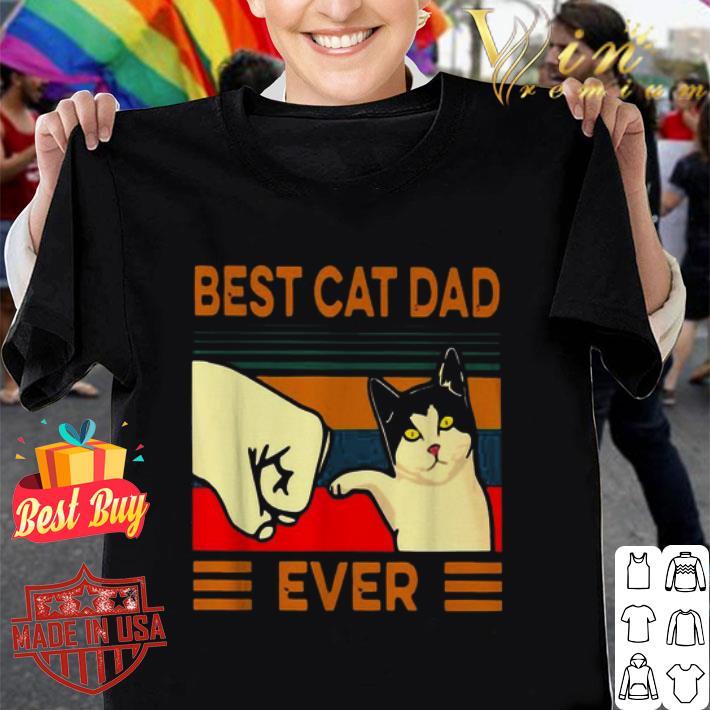 - Best cat dad ever vintage shirt