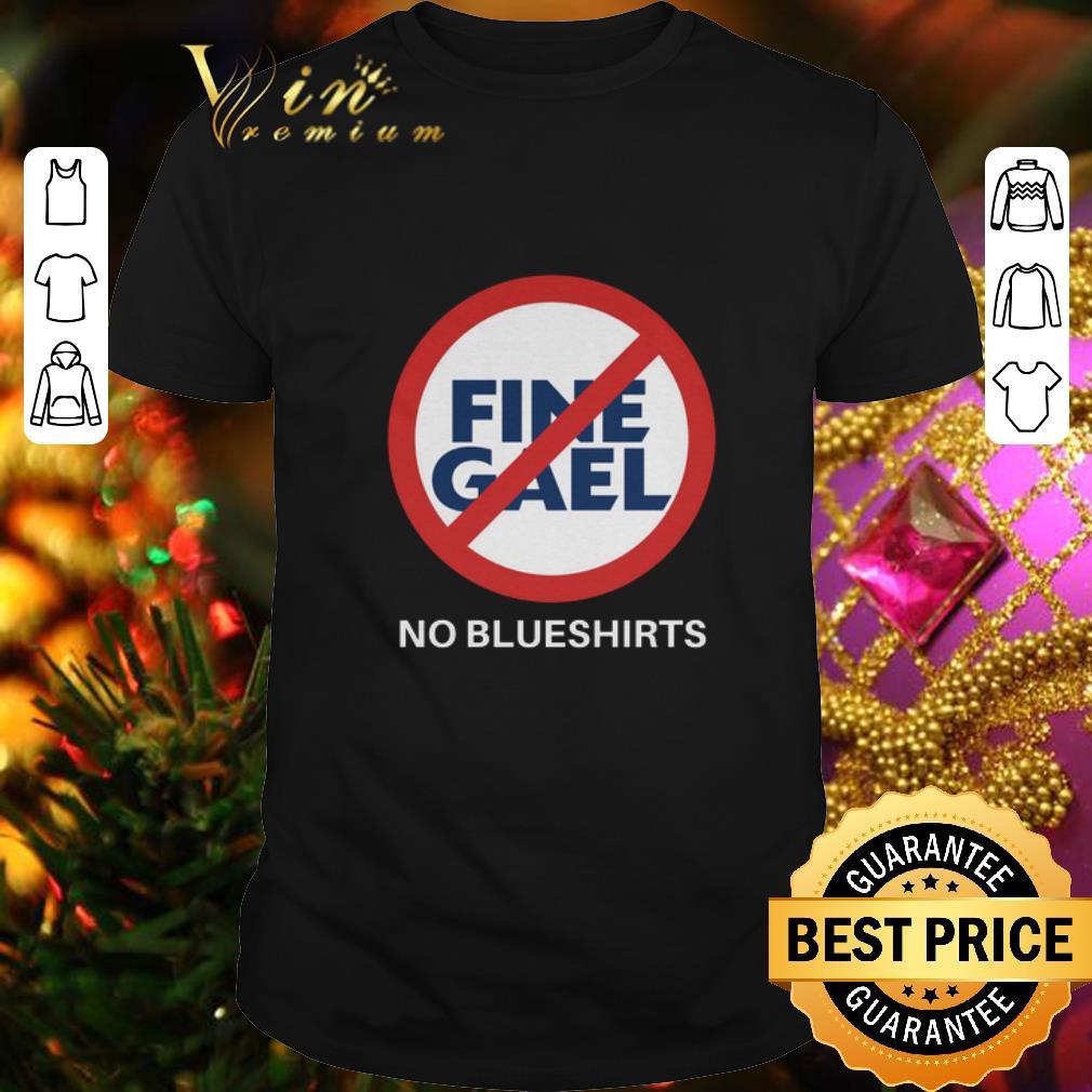 - Fine Gael No Blueshirts No symbol shirt