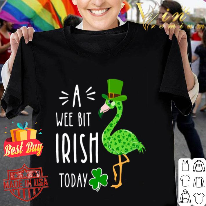- Flamingo A Wee Bit Irish Today 2020 St. Patrick's day shirt