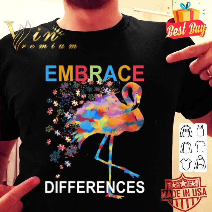 - Flamingo Embrace Differences Autism Awareness shirt