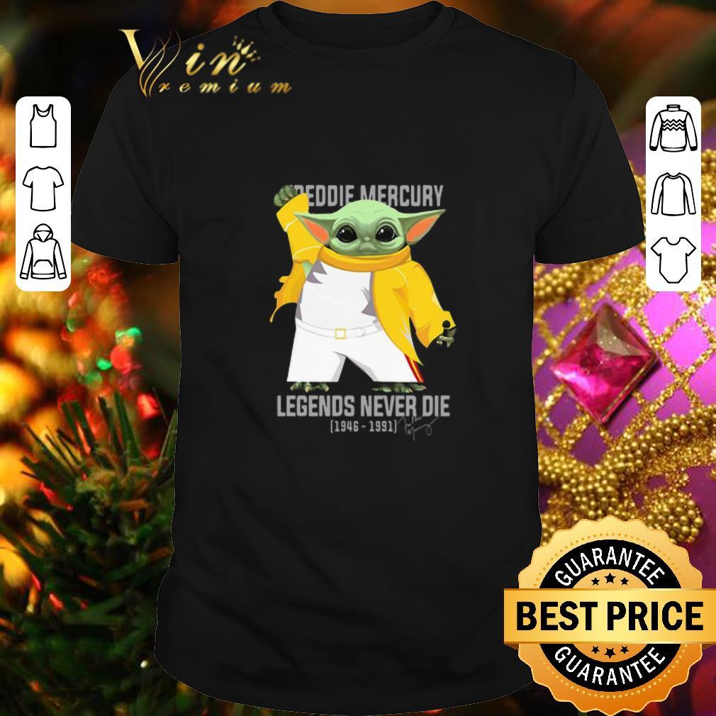 - Freddie Mercury Baby Yoda Legends Never Die 1946-1991 Signature shirt