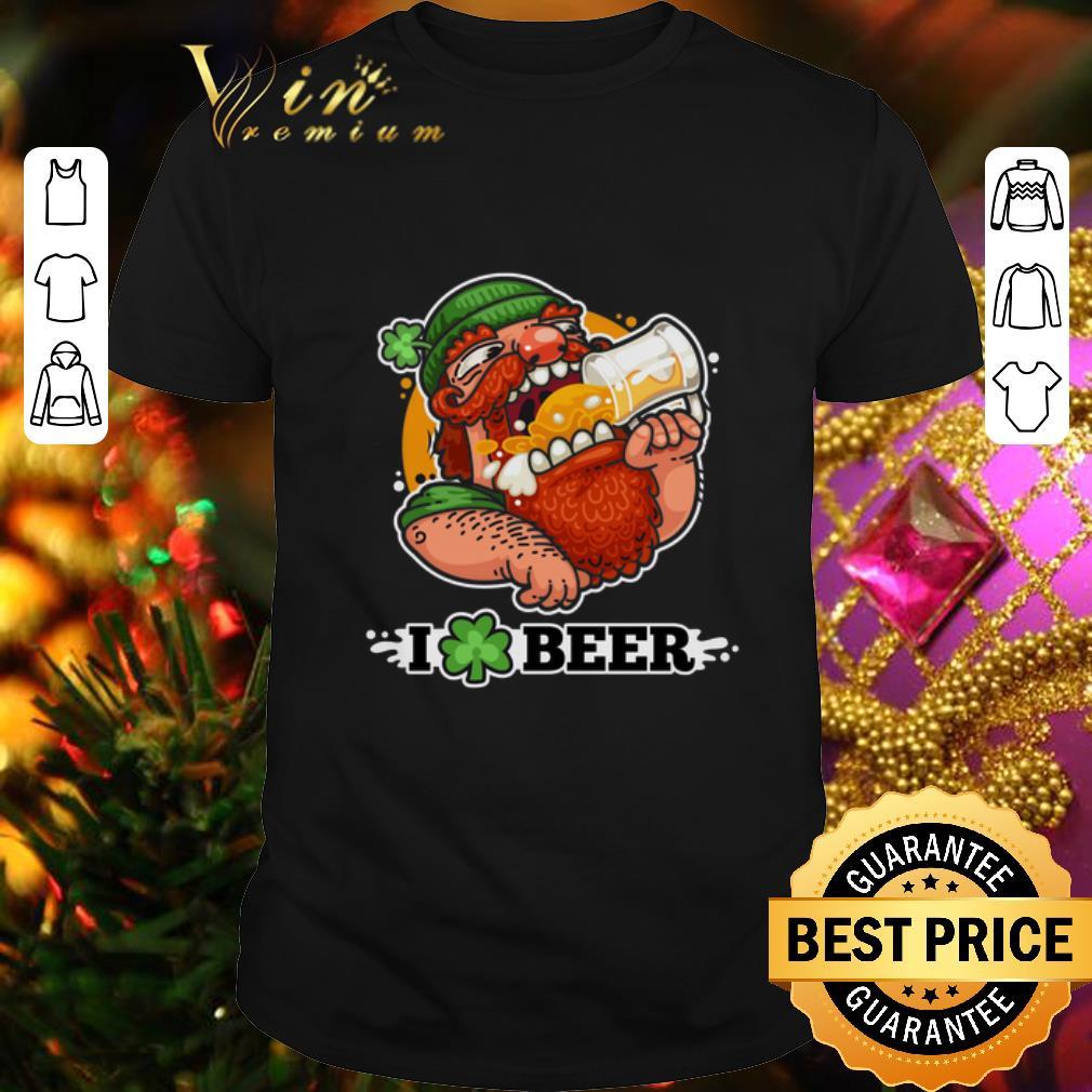 - Leprechaun I Love Beer Saint Patrick's day shirt