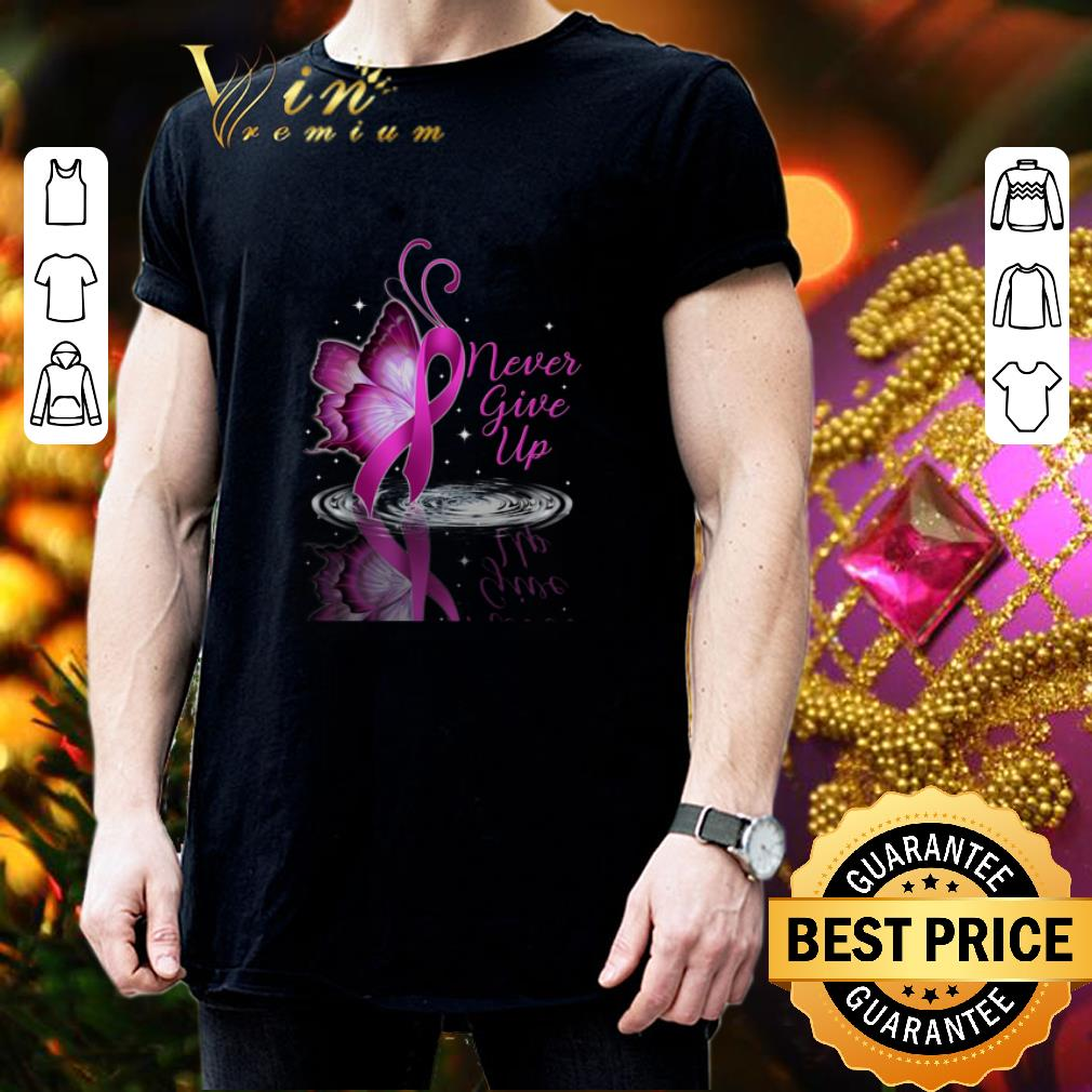 Never give up Breast cancer Awareness reflection water mirror shirt 3