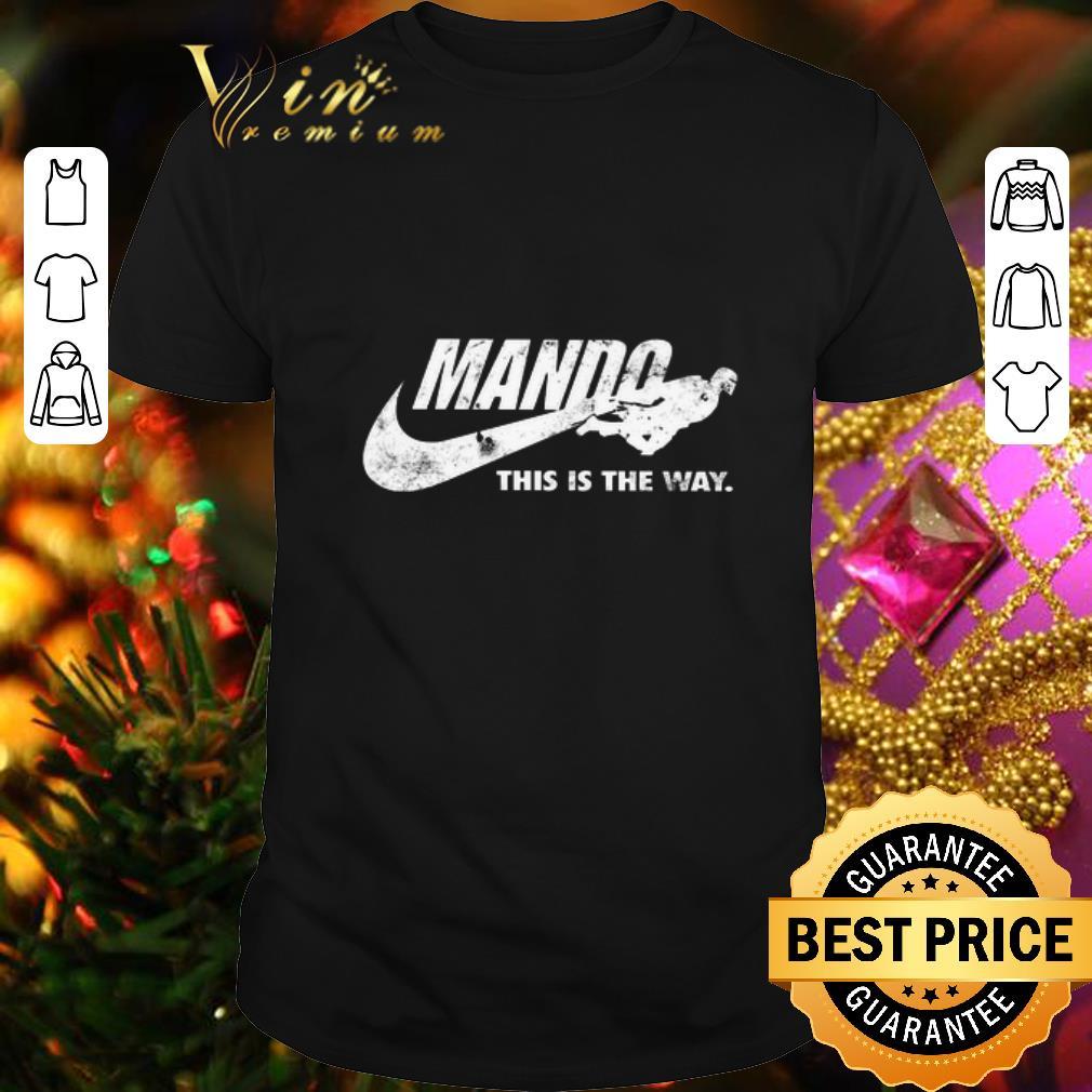 - Nike Mando this is the way Mandalorian Star Wars shirt