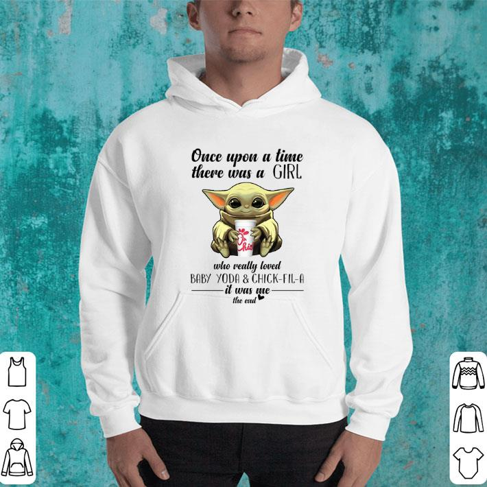 - Once upon a time there was a girl who Baby Yoda & Chick fil a shirt