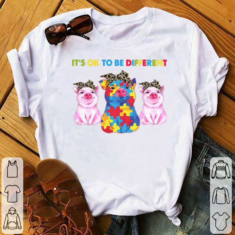 - Pigs It's Ok To Be Different Autism shirt