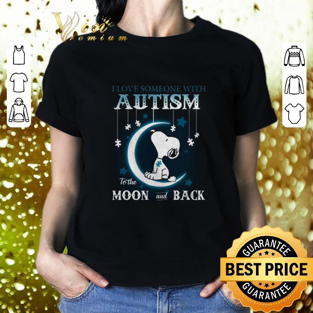 - Snoopy i love someone with Autism to the moon and back shirt