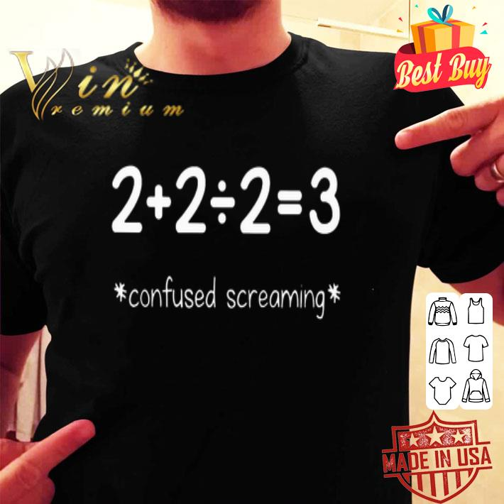 - Students And Maths Teacher Confused Screaming shirt