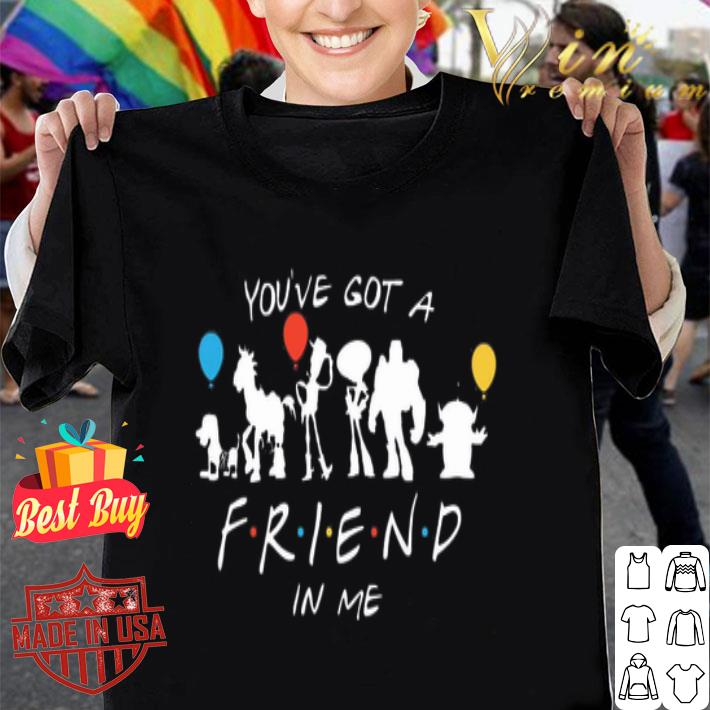 - Toy Story characters you've got a Friends in me shirt