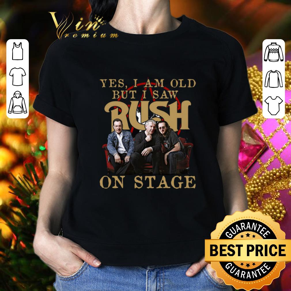 Yes i am old but i saw Rush band on stage shirt 2