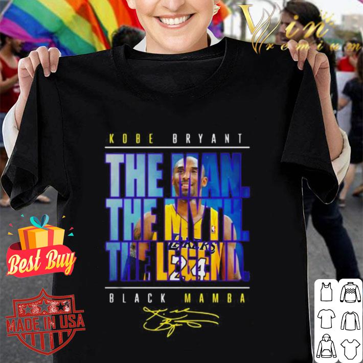 - 24 Kobe Bryant The Man The Myth The Legend Black Mamba Signature shirt