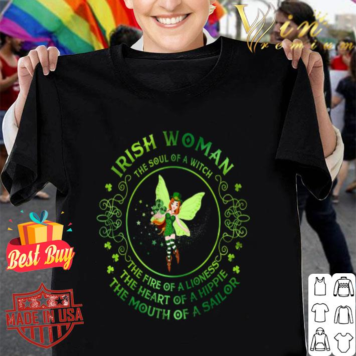 Irish woman the soul of a witch the fire of a lioness St Patrick shirt