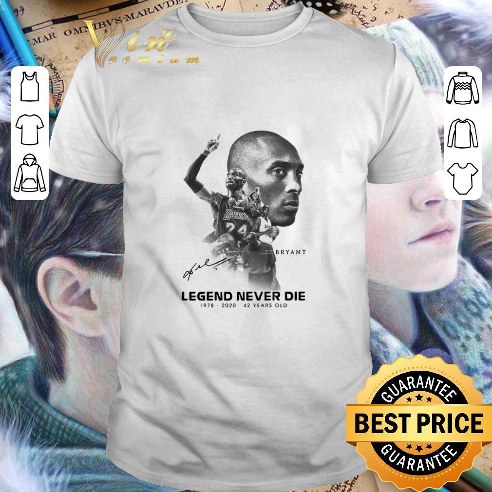 - Legends Never Die Kobe Bryant 42 Years Old shirt