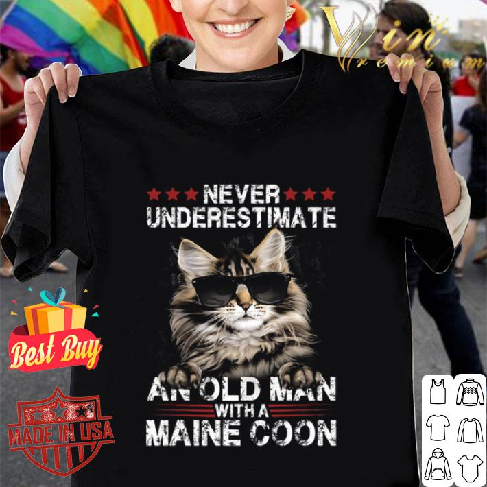 Maine Coon Never underestimate an old man with a cat shirt
