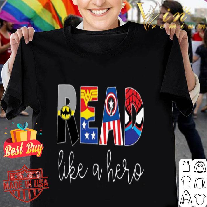 Superheroes symbol read like a hero shirt