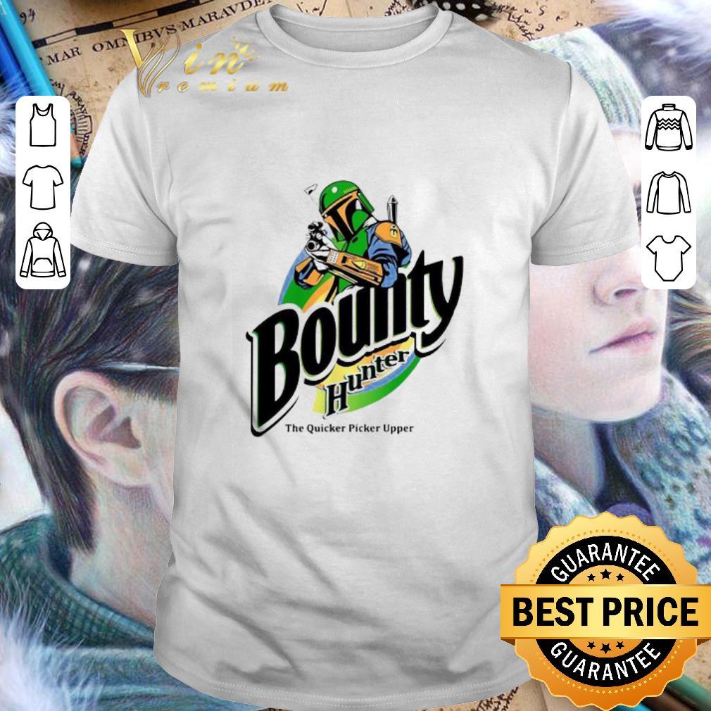 - The Mandalorian Bounty Hunter The Quicker Picker Upper shirt