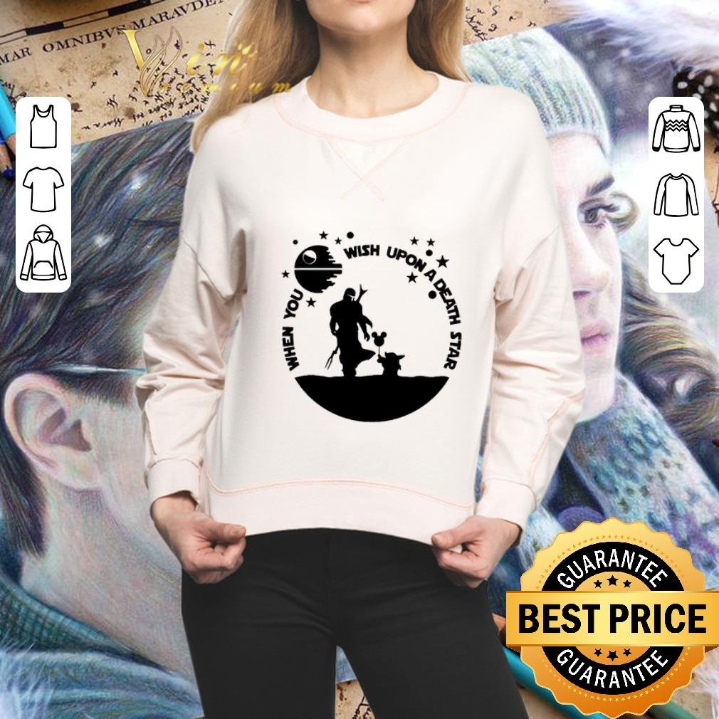 - The Mandalorian When you wish upon a Death Star Wars shirt