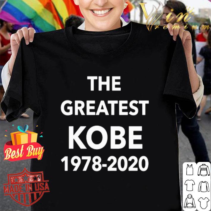- The greatest Kobe 1978-2020 shirt