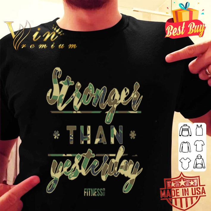 Veteran stronger than yesterday fitness shirt