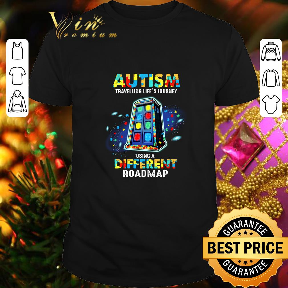 - Autism travelling life's journey using a different roadmap shirt