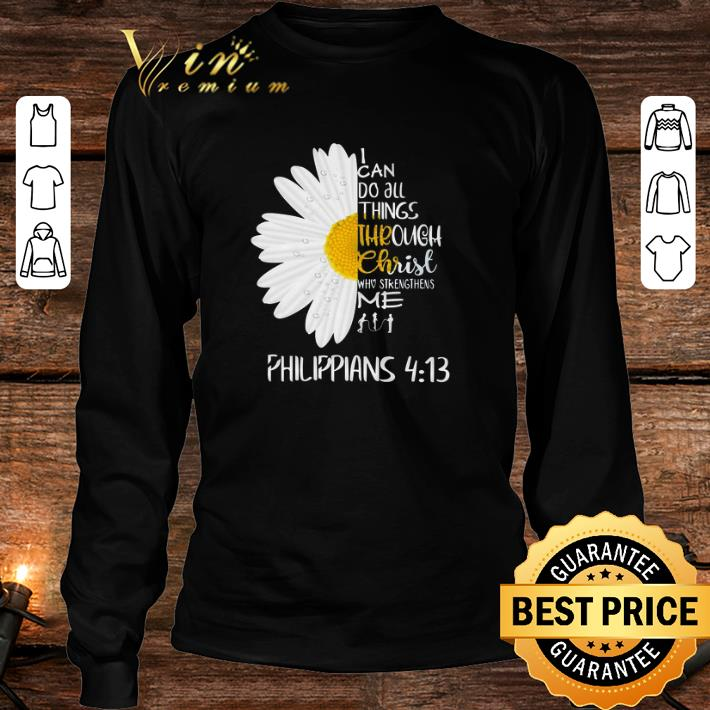 Daisy I can do all things through Christ who strengthens me Philippians shirt 3