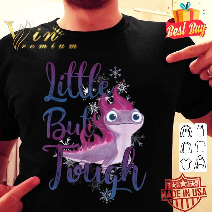 Disney Frozen 2 Salamander Little But Tough shirt