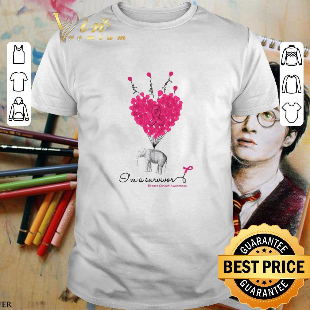 - Elephant Hope Believe Strong I'm A Survivor Breast Cancer Awareness shirt