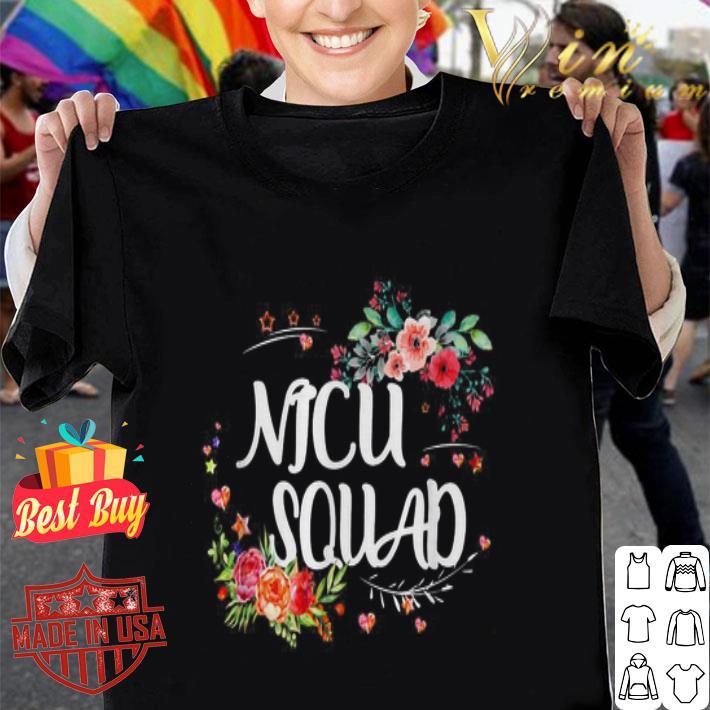 - Flowers Nicu Squad shirt