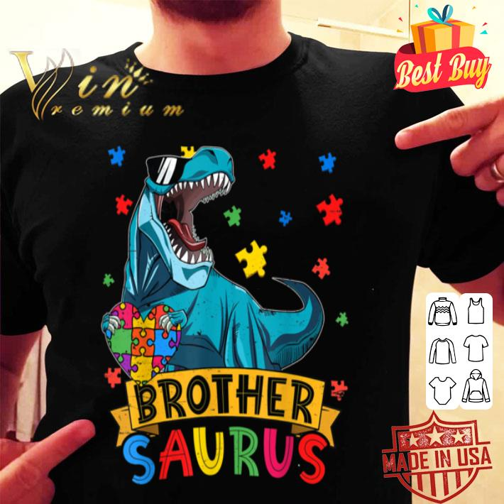 - Funny Brothersaur Dinosaur Brother Autism Awareness Gifts B085FR3R6N shirt