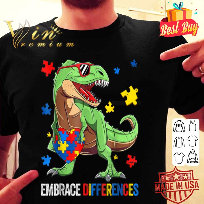 - Funny Embrace Differences Autism Dinosaur B085H37VRJ shirt