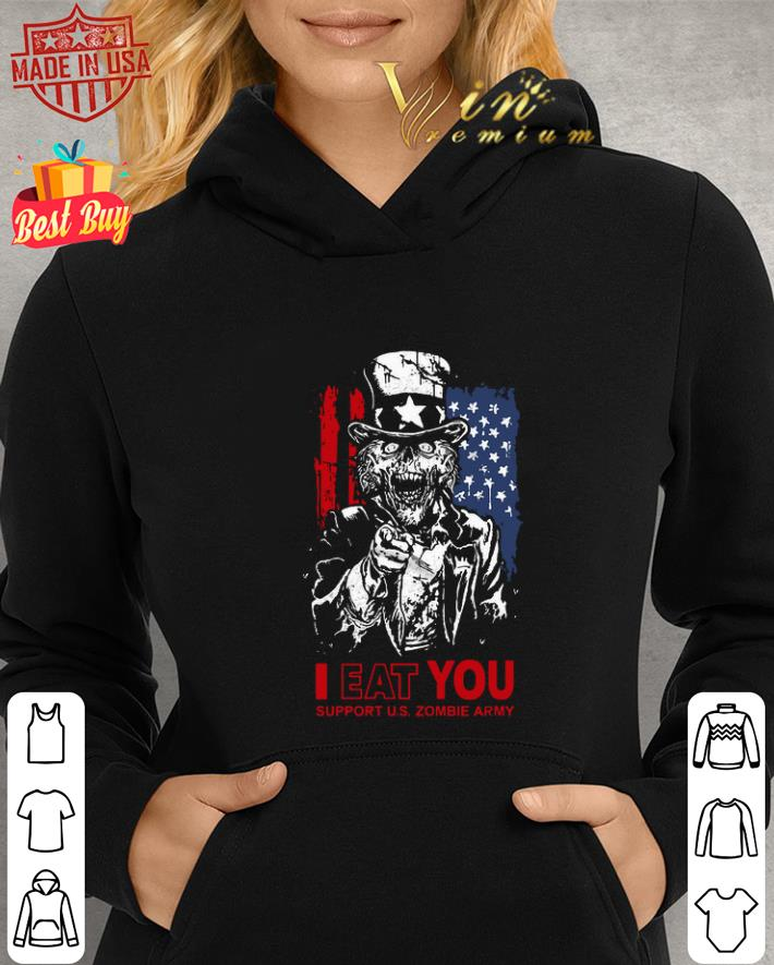 - I eat you support U.S Zombie Army American flag shirt