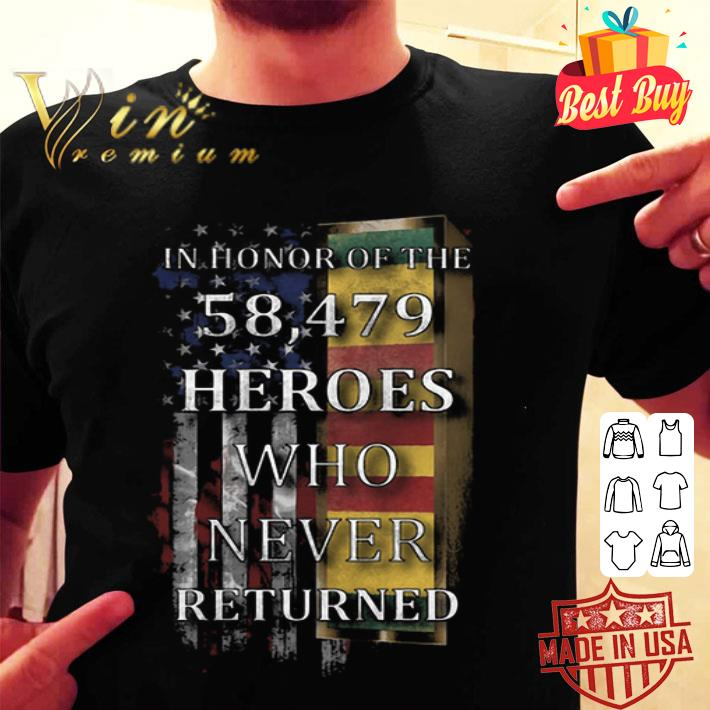 - In Honor Of The 58.479 Heroes Who Never Returned American Flag shirt