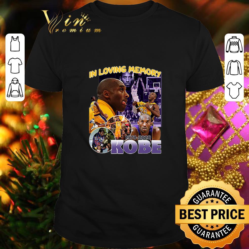 - In Loving Memory Kobe Bryant 1978 2020 shirt