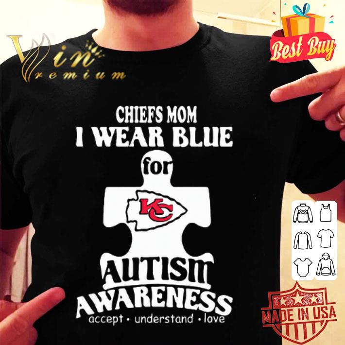 - Kansas City Chiefs mom i wear blue for Autism awareness shirt