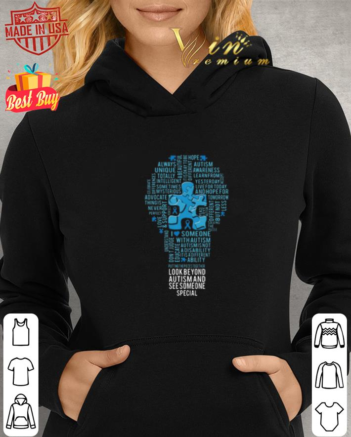 - Light bulb look beyond Autism and see someone special shirt